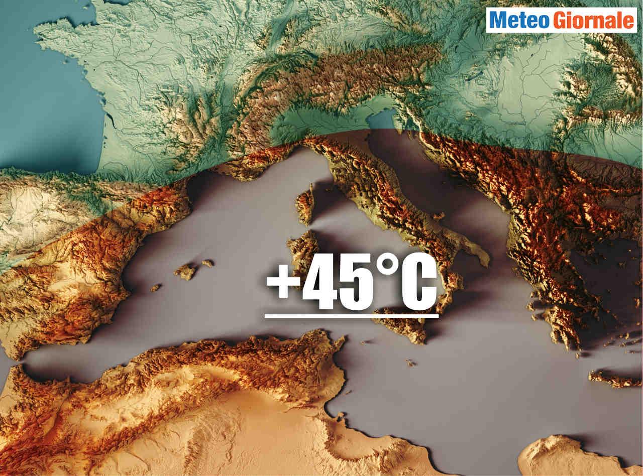 Meteo con ondata di calore impressionante, anche oltre i 45°C su alcune località