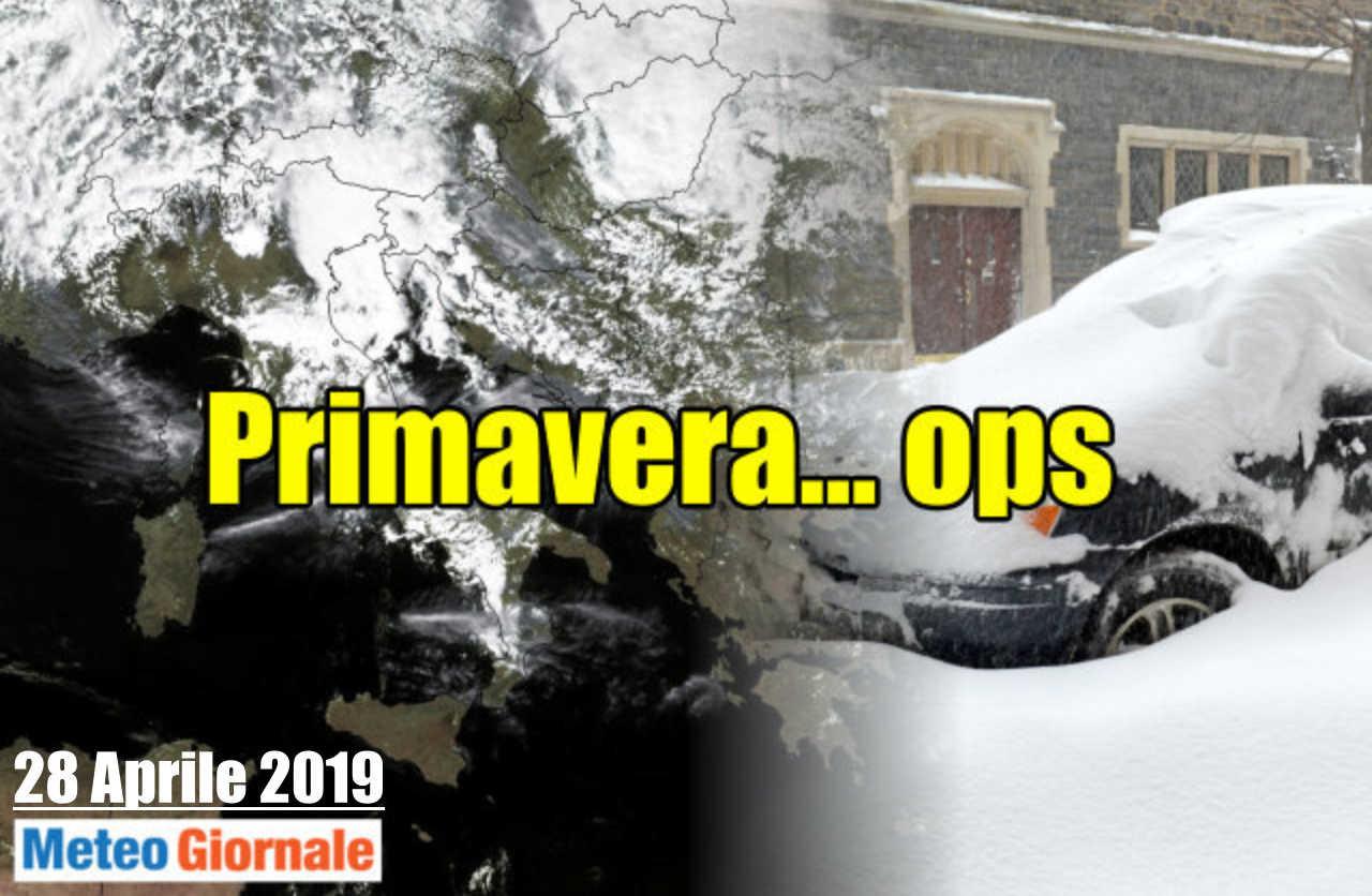Ritorno di freddo e neve su alcuni settori d'Italia a fine aprile 2019